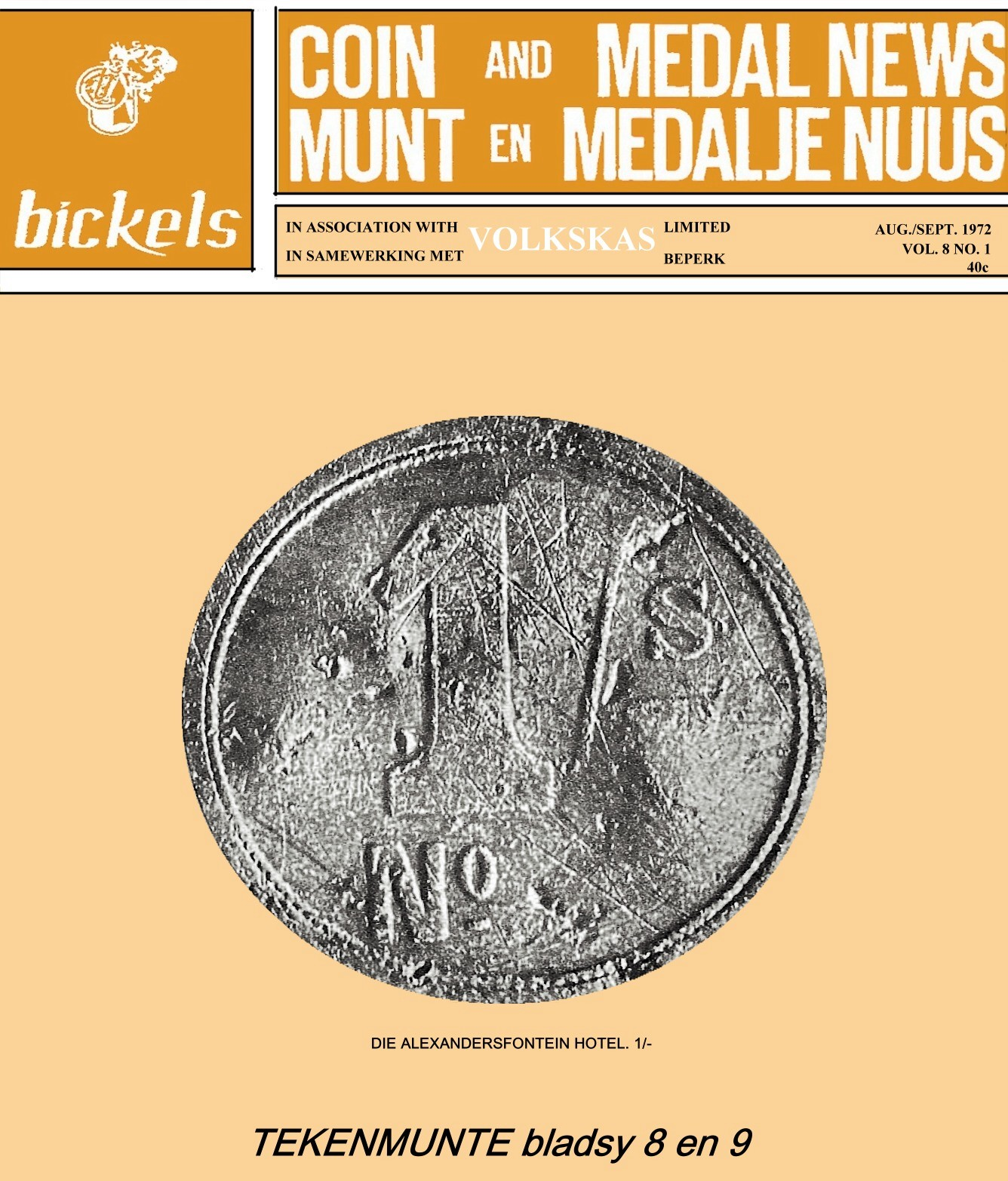 Bickels Coin & Medal News August September 1972 Vol 8 No 1