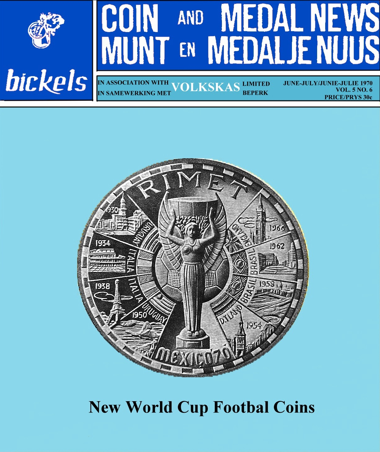 Bickels Coin & Medal June July 1970 Vol 5 No 6